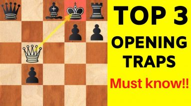 Top 3 Opening Traps Every Chess Player Should Know!