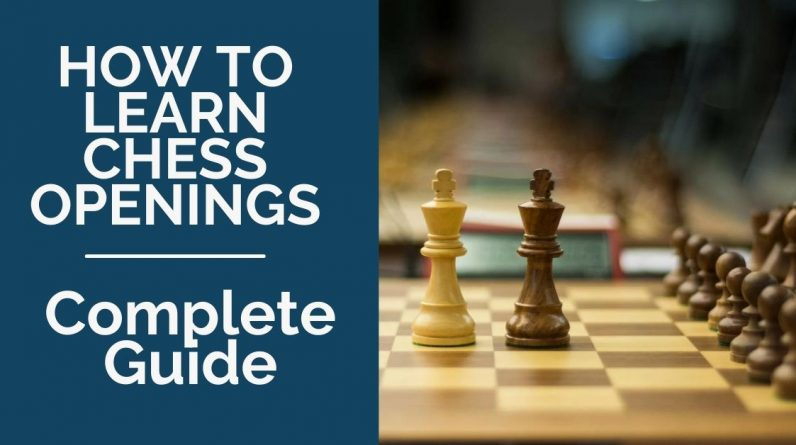 how to learn chess openings the complete guide